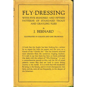 Fly-Dressing: with Five-Hundred and Fifteen Patterns of Standard Trout Flies