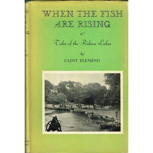 When The Fish Are Rising: Tales of The Rideau Lakes