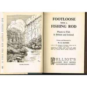 Footloose with a Fishing Rod: Places To Fish in Britain and Ireland