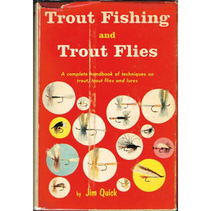 Trout Fishing and Trout Flies