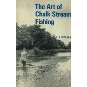 The Art of Chalk Stream Fishing