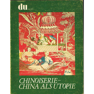 Chinoiserie-China Als Utopie