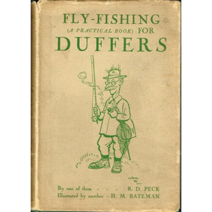 Fly-Fishing: (A Practical Book) for Duffers