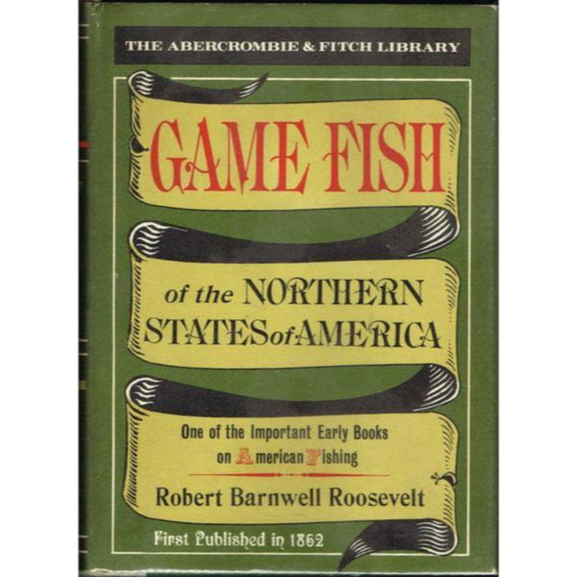 The A&F Library 'Game Fish of the Northern States of America'