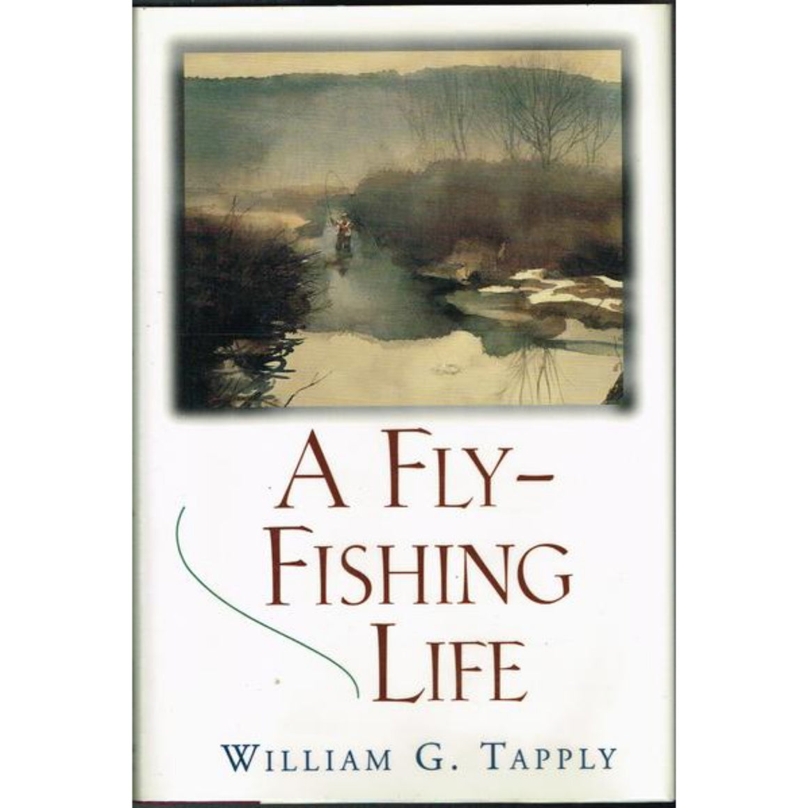 A Fly-Fishing Life (Signed!)