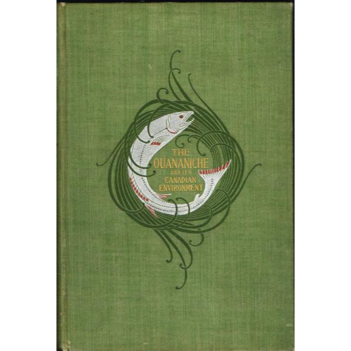 'The Ouananiche and Its Canadian Environment' 1896 by E.T.D. Chambers