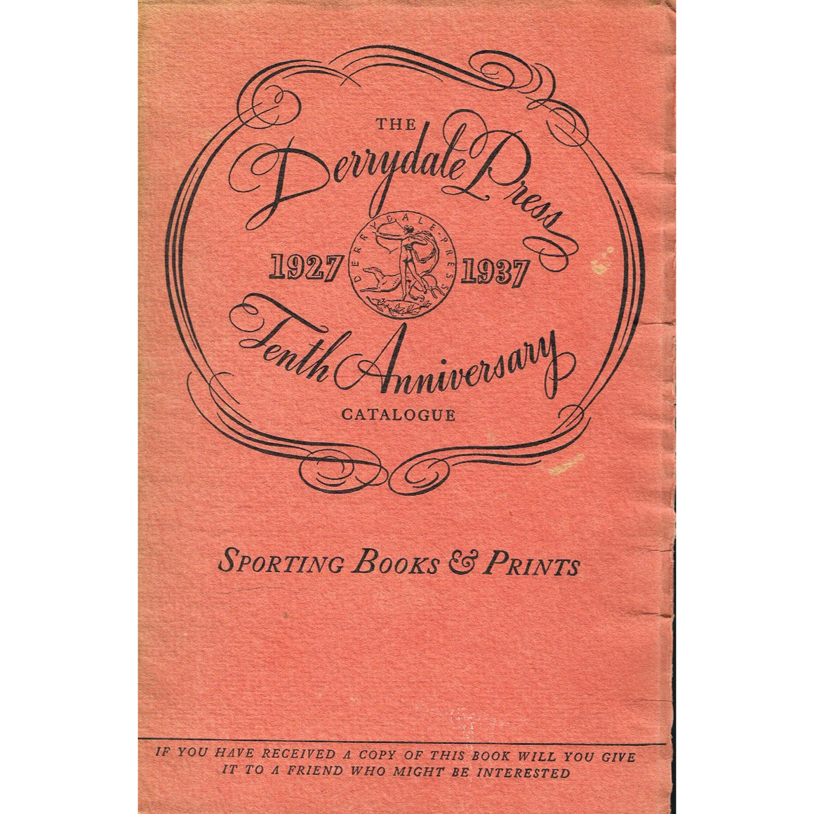 The Derrydale Press Tenth Anniversary Catalogue : 1927-1937