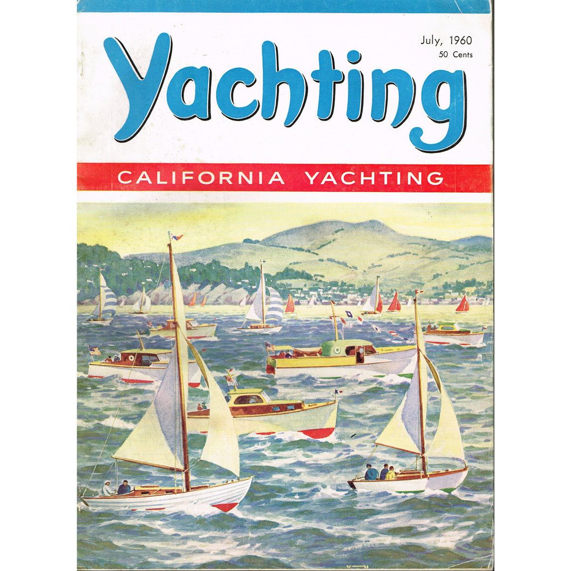 Yachting: California Yachting
