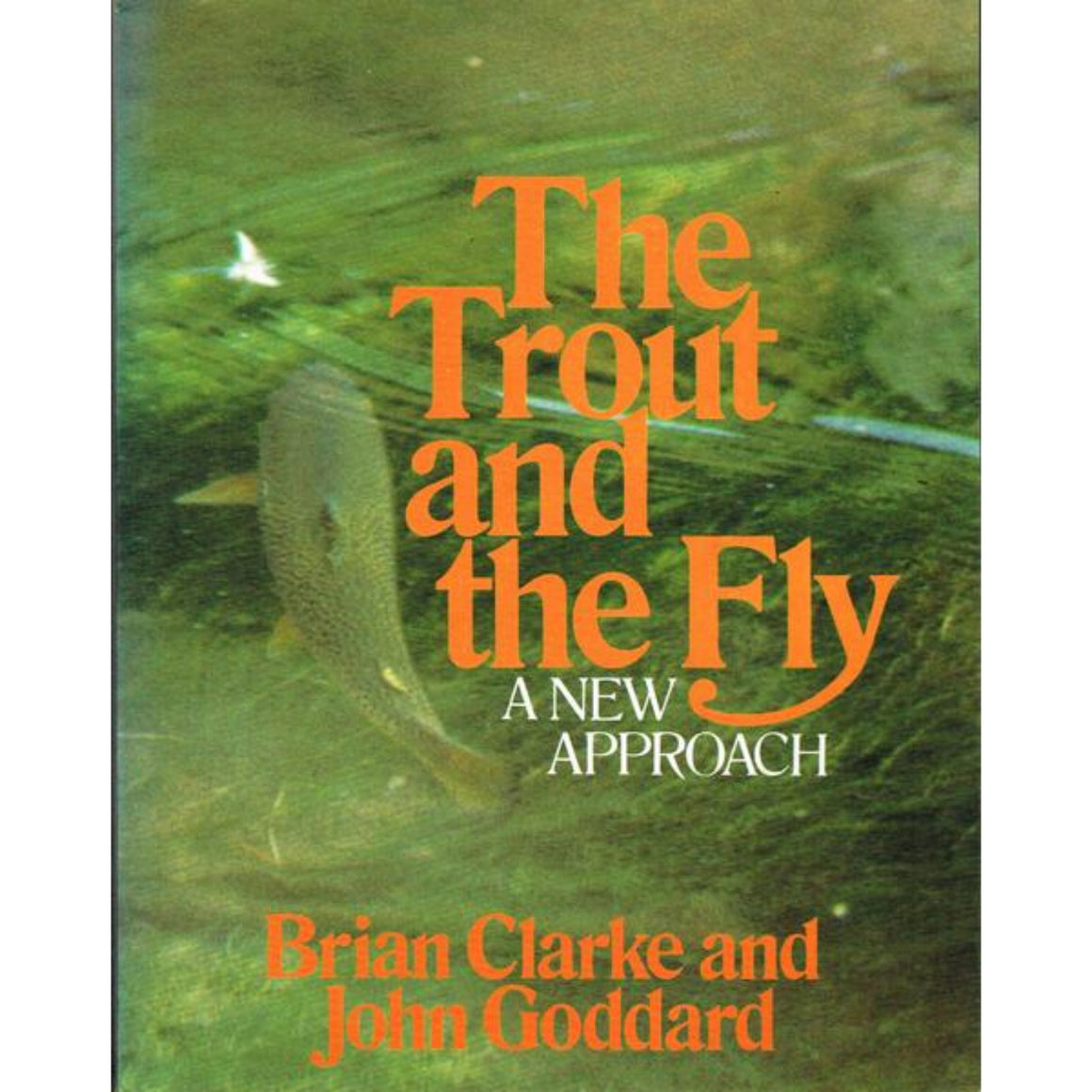 The Trout and Fly: A New Approach (Signed!)
