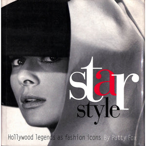 Star Style Hollywood Legends as Fashion Icons