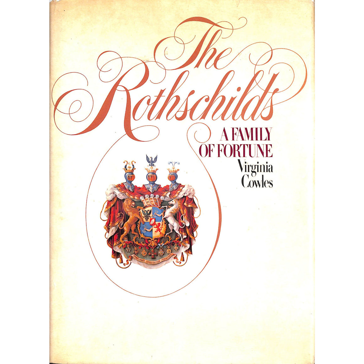 The Rothschilds: A Family of Fortune