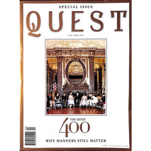 Quest: Why Manners Still Matter April 2006