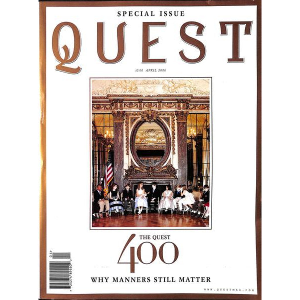 Quest: 'Why Manners Still Matter' April 2006
