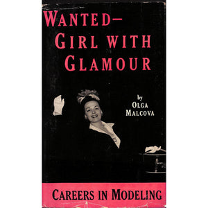 Wanted: Girl with Glamour: Careers in Modeling