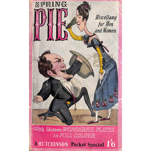 Spring Pie: Miscellany for Men and Women