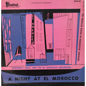 A Night at El Morocco LP w/ Chauncey Gray and His Orchestra