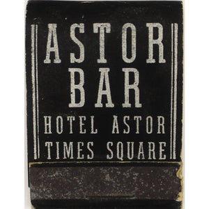 Astor Hotel Bar Times Square Matchbook