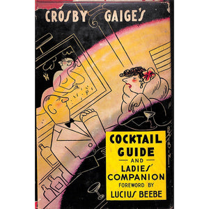 Crosby Gaige's Cocktail Guide and Ladies' Compamion
