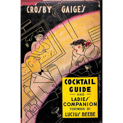 """Crosby Gaige's Cocktail Guide and Ladies' Compamion"""