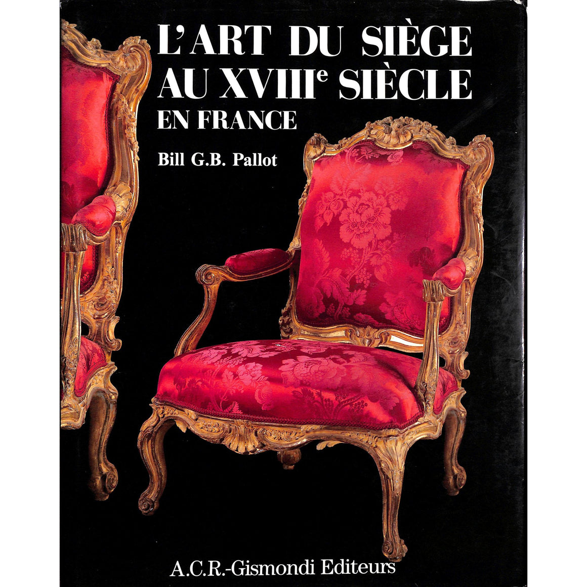 L'Art Du Siege Au XVIIIe Siecle En France