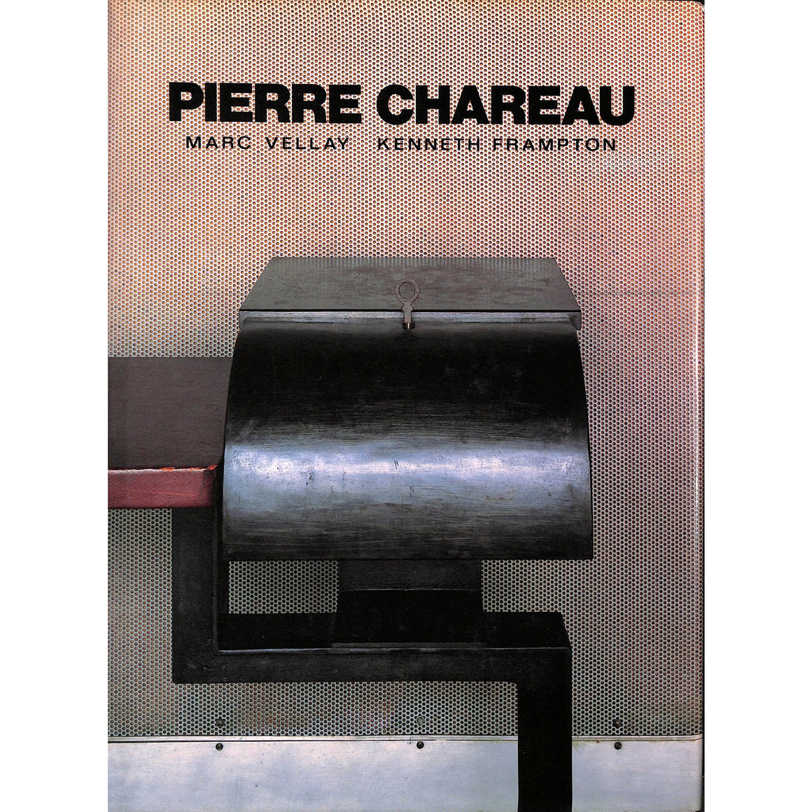 Pierre Chareau: Architect and Craftsman 1883-1950