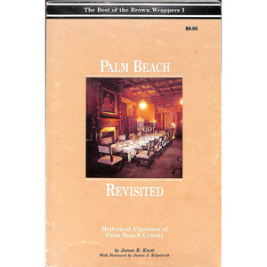 Palm Beach Revisited: Historical Vignettes of Palm Beach County