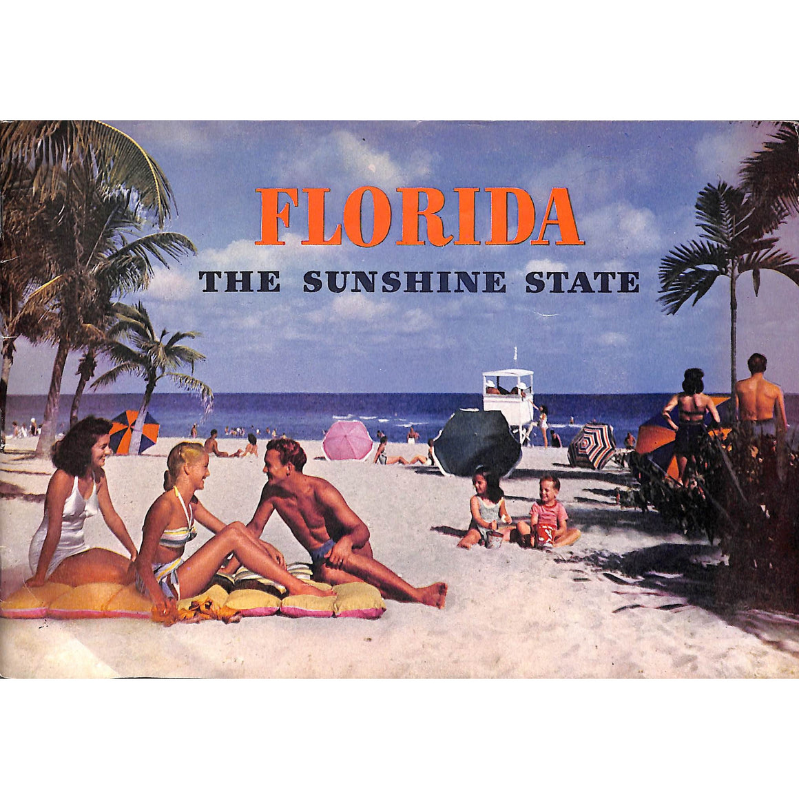 Florida: The Sunshine State