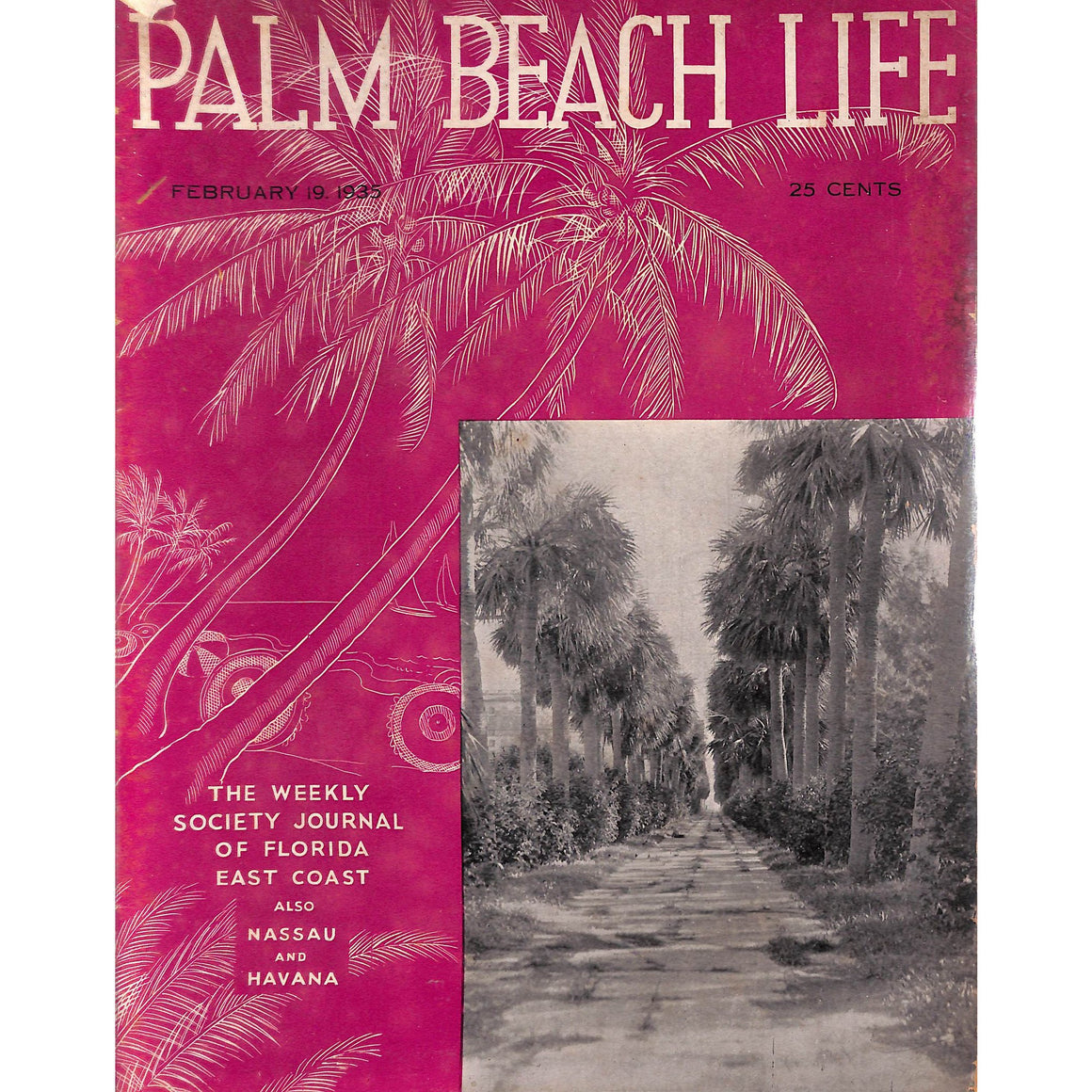 Palm Beach Life Magazine February 19, 1935
