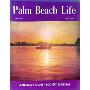 Palm Beach Life Magazine April 1, 1955