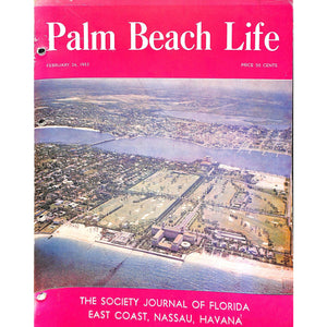 Palm Beach Life Magazine February 24, 1953