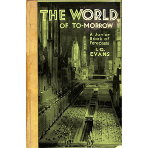The World Of To-morrow
