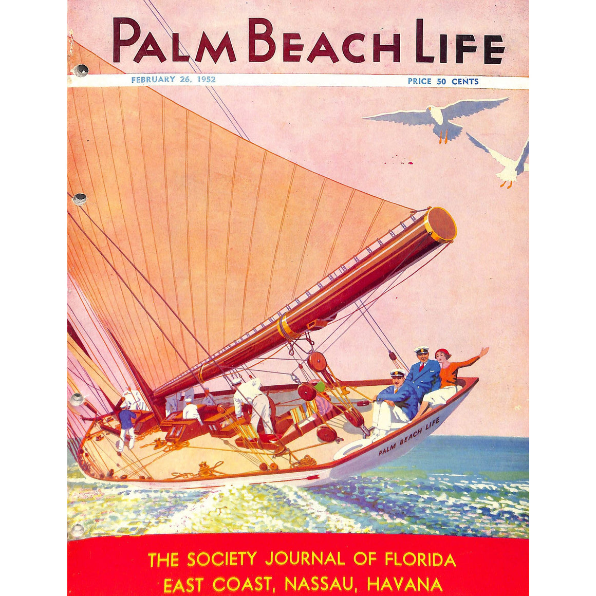 Palm Beach Life: The Society Journal of Florida East Coast, Nassau, Havana February 26, 1952