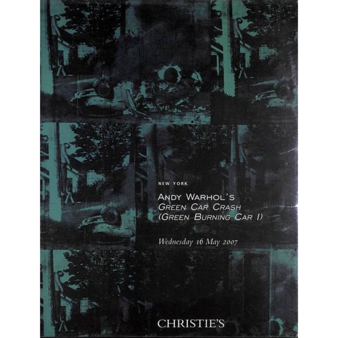 """Andy Warhol's Green Car Crash (Green Burning Car 1)"" Christie's May 2007 Catalog"