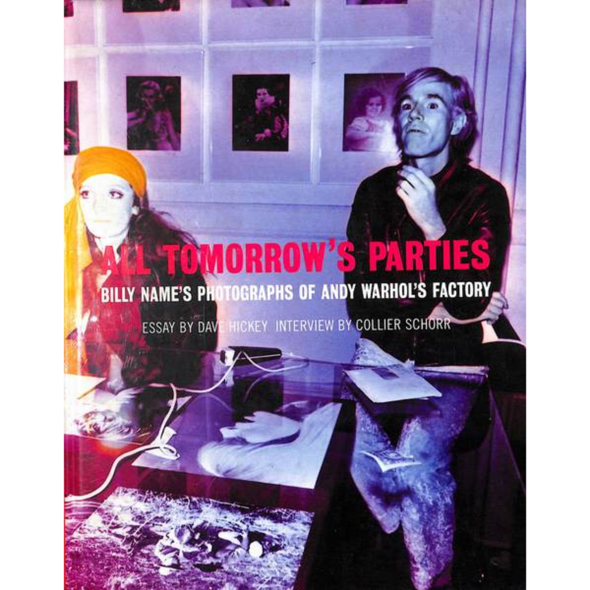 """All Tomorrow's Parties: Billy Name's Photographs of Andy Warhol's Factory"" (Signed!) 1997"