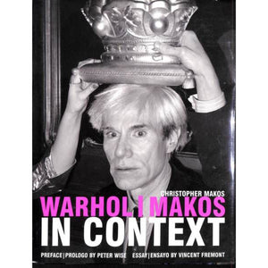'Warhol/ Makos In Context' 2006 by Christopher Makos