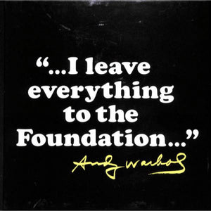 'The Andy Warhol Foundation For The Visual Arts 1987-2007'