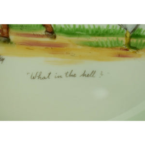 "Frank Vosmanksy Dinner Plate ""What in the Hell?"""