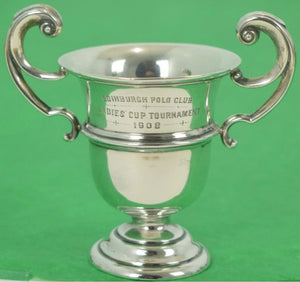 Edinburgh Polo Club Ladies' Cup Tournament 1908 Sterling Trophy