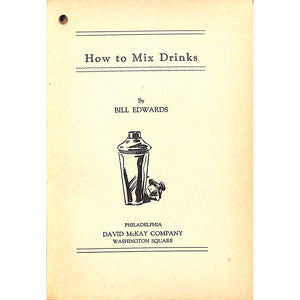 Drinks: How to Make and How to Serve Them