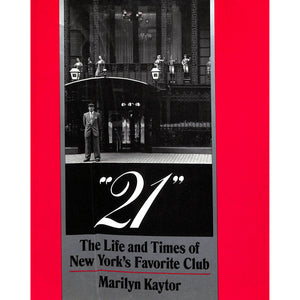 21: The Life and Times of New York's Favorite Club
