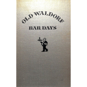 Old Waldorfs Bar Days