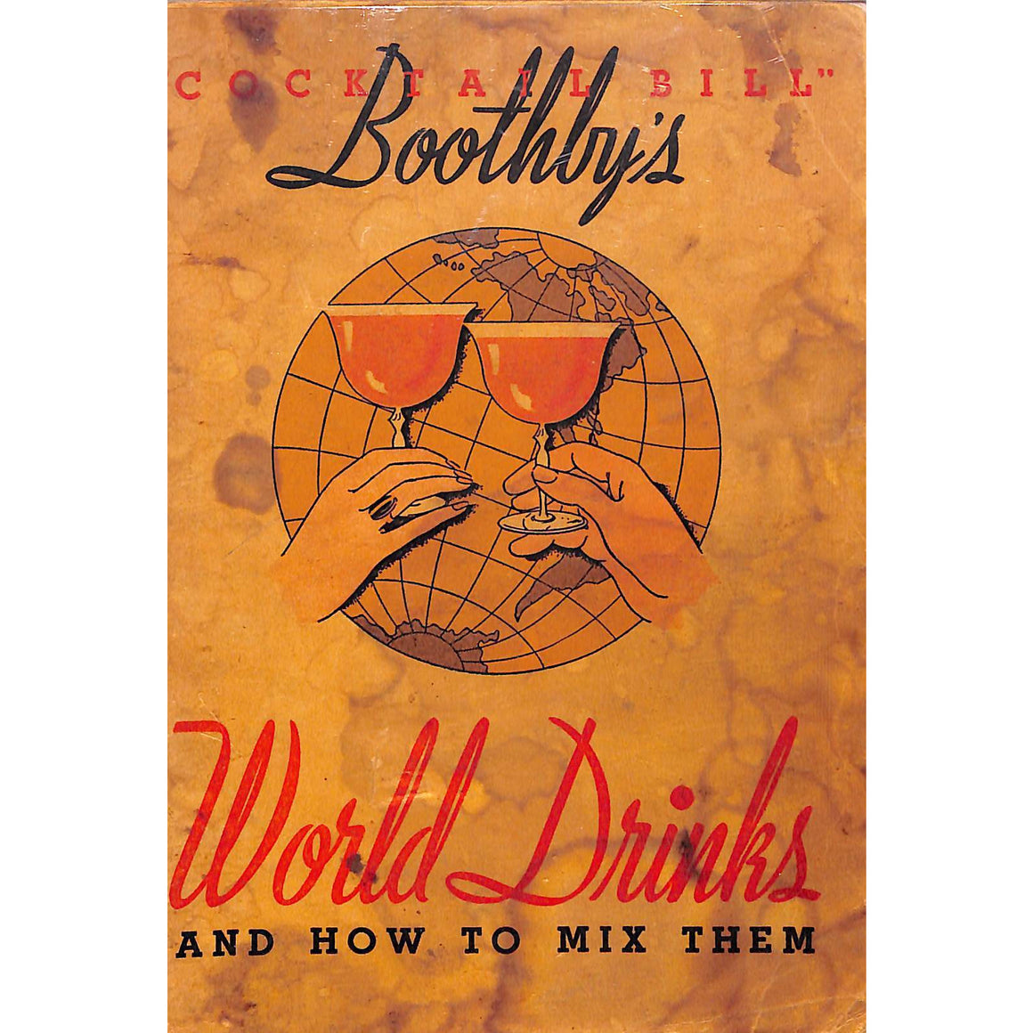 World Drinks And How To Mix Them