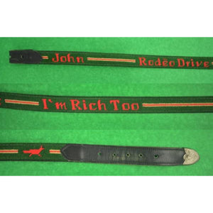 "'Custom 1""H Needlepoint Belt 'I'm Too Rich' Sz: 36""W"