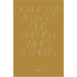 Distinctive Vintages Fine French Wines and Spirits