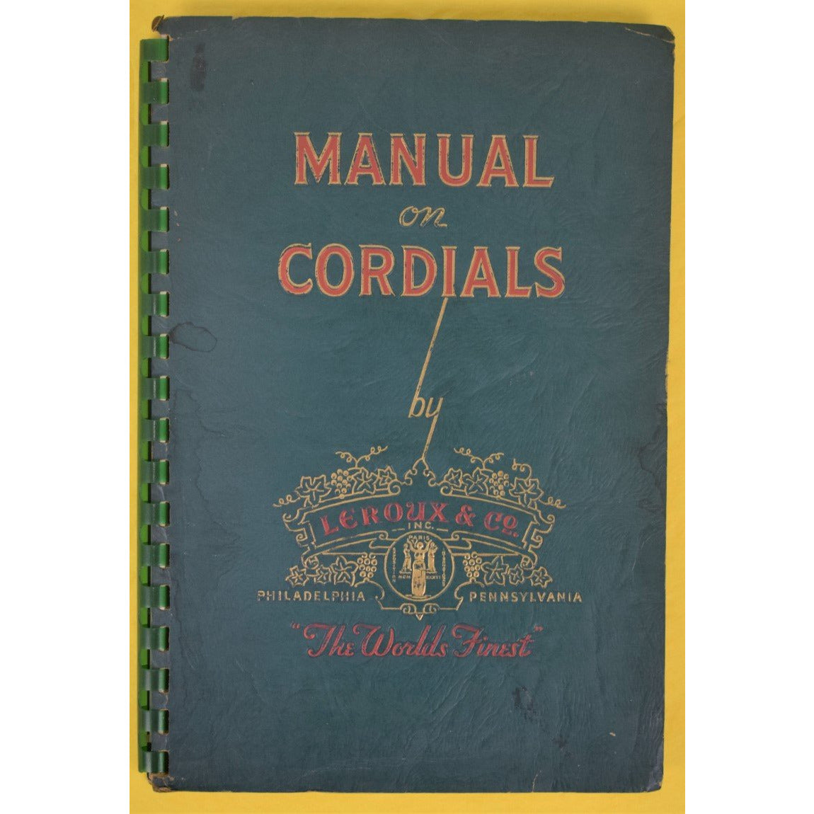 Manual on Cordials
