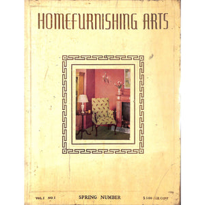 Homefurnishing Arts: Vol. 1 No. 1