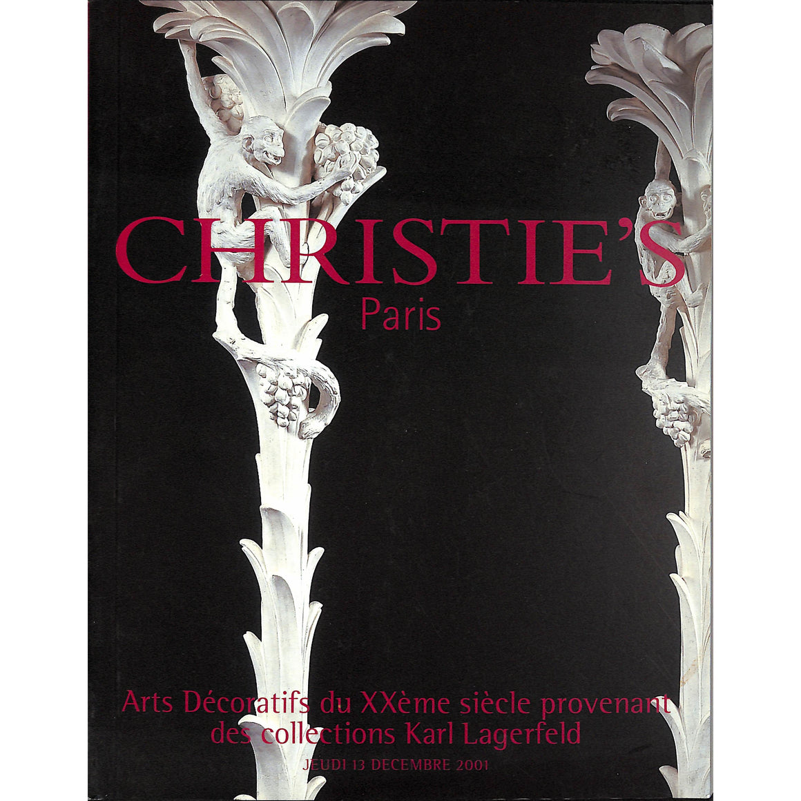 Christie's Arts Decoratifs du XXe'me siecle provenant des collections Karl Lagerfeld