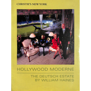 Hollywood Moderne: The Deutsch Estate By William Haines