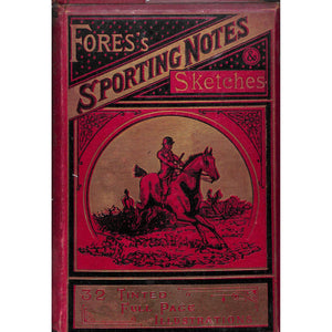 Fores's Sporting Notes & Sketches Vol. I 1884-1885