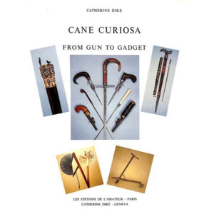 """Cane Curiosa From Gun To Gadget"""